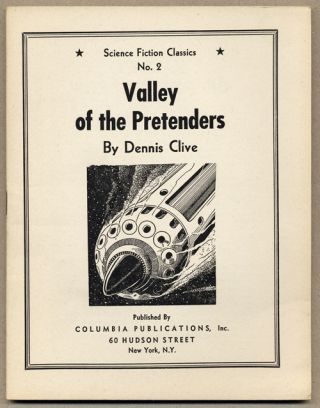 VALLEY OF THE PRETENDERS. Dennis Clive, John Russell Fearn
