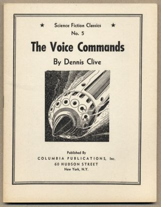 THE VOICE COMMANDS. Dennis Clive, John Russell Fearn