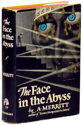 THE FACE IN THE ABYSS. Merritt