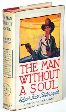 THE MAN WITHOUT A SOUL. Edgar Rice Burroughs