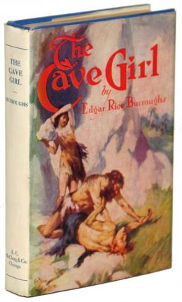 THE CAVE GIRL. Edgar Rice Burroughs