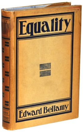 EQUALITY. Edward Bellamy.