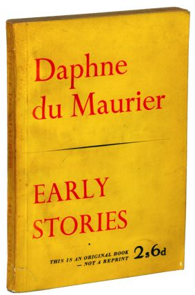 EARLY STORIES. Daphne Du Maurier