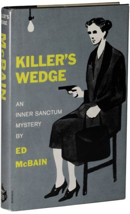 "KILLER'S WEDGE. Evan Hunter, ""Ed McBain."""