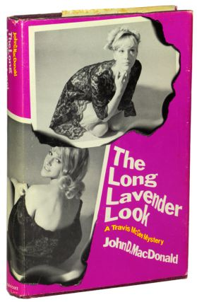 THE LONG LAVENDER LOOK. John D. MacDonald