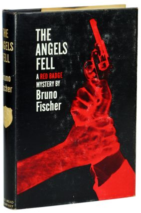THE ANGELS FELL. Bruno Fischer