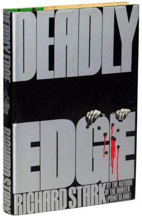 "DEADLY EDGE. Donald E. Westlake, ""Richard Stark."""