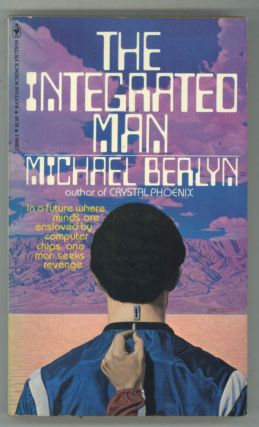 THE INTEGRATED MAN. Michael Berlyn