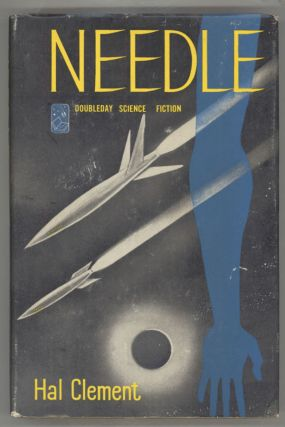 NEEDLE. Hal Clement, Harry Clement Stubbs