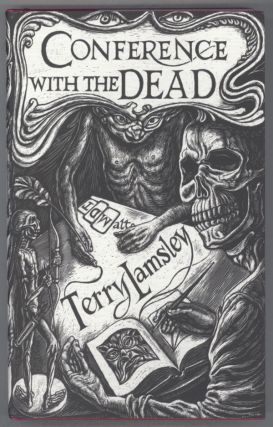 CONFERENCE WITH THE DEAD: TALES OF SUPERNATURAL TERROR. Terry Lamsley.