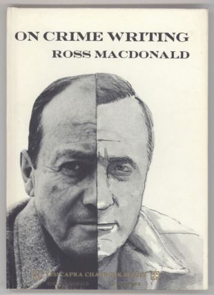 "ON CRIME WRITING. Kenneth Millar, ""Ross Macdonald."""