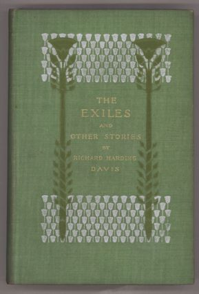 THE EXILES AND OTHER STORIES. Richard Harding Davis