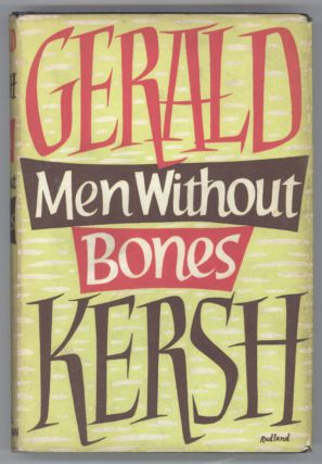 MEN WITHOUT BONES AND OTHER STORIES. Gerald Kersh