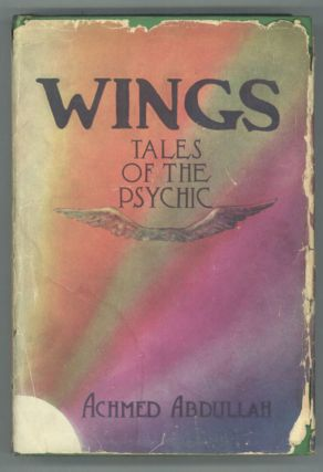 WINGS: TALES OF THE PSYCHIC. Achmed Abdullah