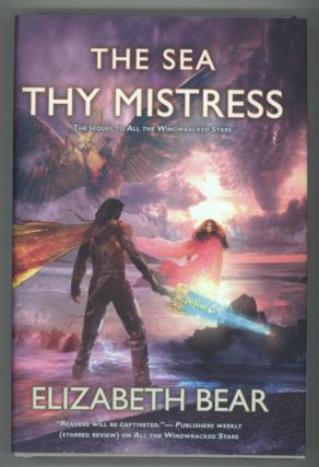 THE SEA THY MISTRESS. Elizabeth Bear