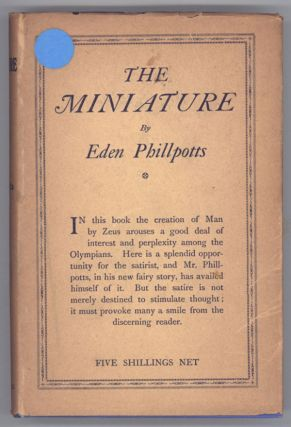 THE MINIATURE. Eden Phillpotts