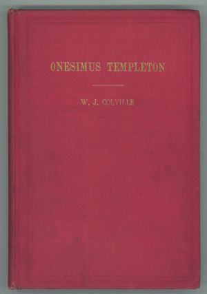 ONESIMUS TEMPLETON: A PSYCHICAL ROMANCE. Colville, J