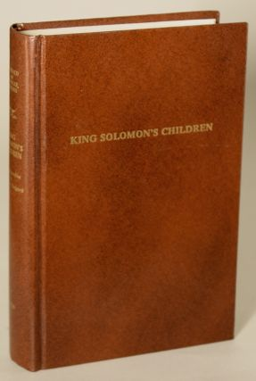 KING SOLOMON'S CHILDREN: SOME PARODIES OF H. RIDER HAGGARD. R. Reginald, Douglas Menville