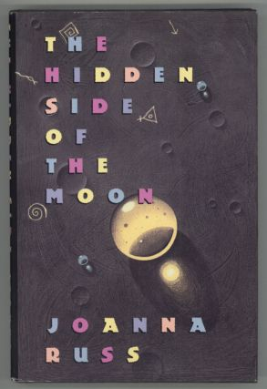 THE HIDDEN SIDE OF THE MOON: STORIES. Joanna Russ