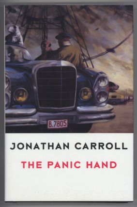 THE PANIC HAND. Jonathan Carroll