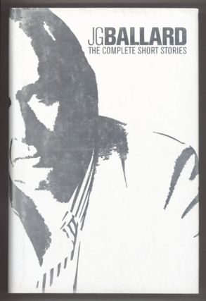 THE COMPLETE SHORT STORIES. Ballard