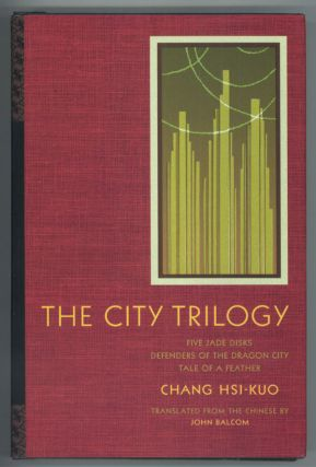 THE CITY TRILOGY: FIVE JADE DISKS, DEFENDERS OF THE DRAGON CITY, TALE OF A FEATHER ... Translated...