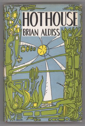 HOTHOUSE. Brian Aldiss.
