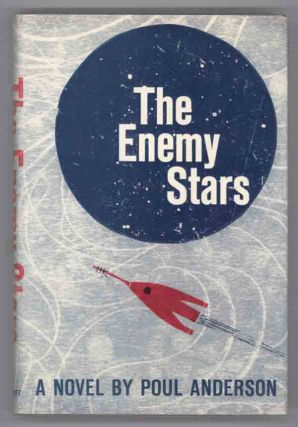 THE ENEMY STARS. Poul Anderson.