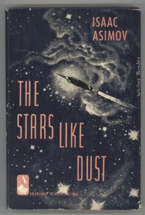 THE STARS, LIKE DUST. Isaac Asimov.