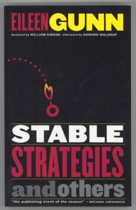 STABLE STRATEGIES AND OTHERS. Eileen Gunn