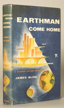 EARTHMAN, COME HOME. James Blish