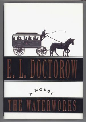 THE WATERWORKS. Doctorow.
