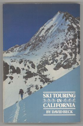 Ski touring in California by David Beck. DAVID BECK
