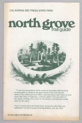 North Grove trail guide --- Calaveras ... [caption title]. CALIFORNIA. DEPARTMENT OF PARKS AND...
