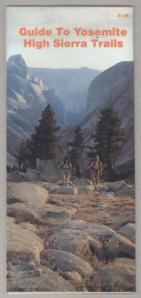 Guide to Yosemite High Sierra trails [cover title]. RICHARD REITNAUER, compiler
