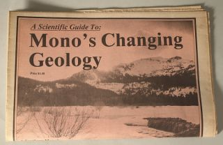 A scientific guide to: Mono's changing geology. EMILIE MARTIN