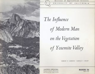 The influence of modern man on the vegetation of Yosemite Valley. ROBERT P. GIBBENS, HAROLD F. HEADY