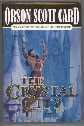 THE CRYSTAL CITY. Orson Scott Card