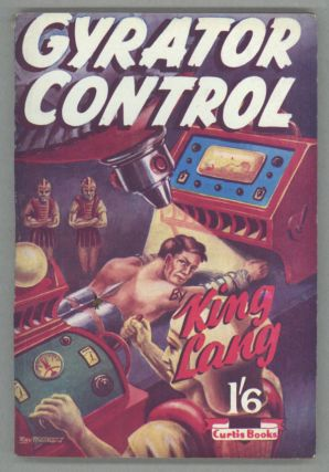 "GYRATOR CONTROL. By King Lang [pseudonym]. David Arthur Griffiths, ""King Lang."""