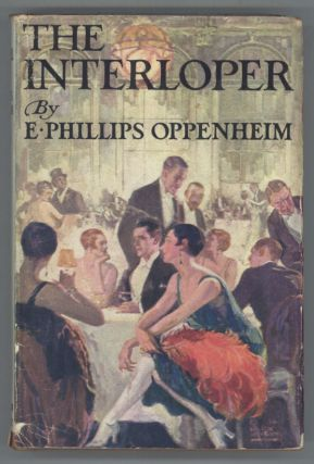 THE INTERLOPER. Oppenheim, Phillips