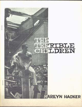 THE TERRIBLE CHILDREN. Marilyn Hacker