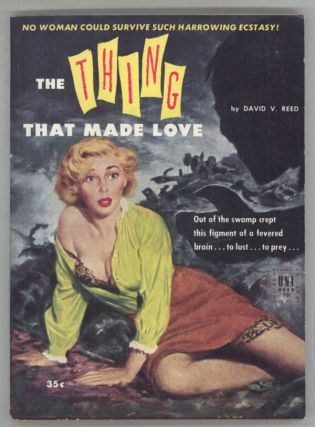 THE THING THAT MADE LOVE. David V. Reed, David Vern