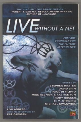 LIVE WITHOUT A NET. Lou Anders