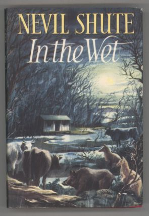 IN THE WET. Nevil Shute, Nevil Shute Norway
