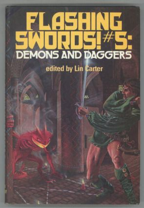 FLASHING SWORDS! #5: DEMONS AND DAGGERS. Lin Carter