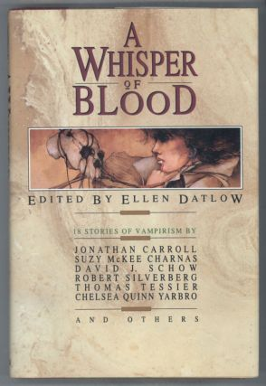A WHISPER OF BLOOD. Ellen Datlow.