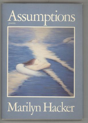 ASSUMPTIONS. Marilyn Hacker