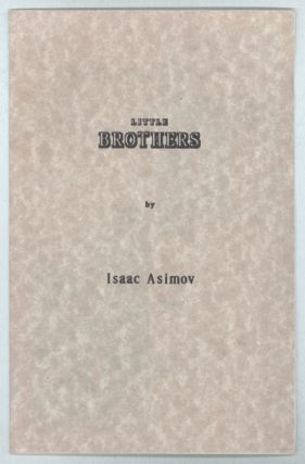 LITTLE BROTHERS. Isaac Asimov