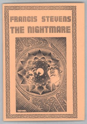 "THE NIGHTMARE. Gertrude Barrows Bennett, ""Francis Stevens."""