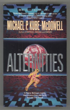 ALTERNITIES. Michael P. Kube-McDowell
